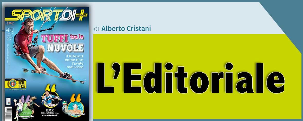 EDITORIALE 42 –  Viva lo sport!